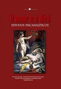O amor e o divã - Estudos psicanalíticos (Org.)