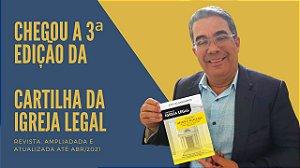 Cartilha da Igreja Legal (3ª edição, revista e ampliada)