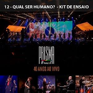 Qual Ser Humano? - Kit de Ensaio Vocal