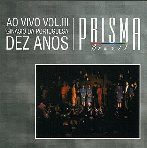 Prisma 10 anos - Ginásio da Portuguesa