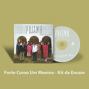 Forte Como Um Menino - Kit de Ensaio Vocal