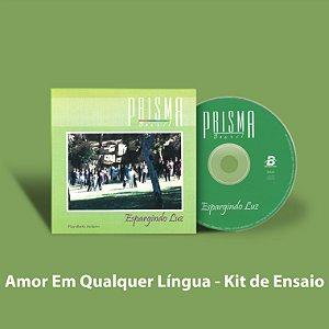 Amor em Qualquer Língua - Kit de Ensaio Vocal