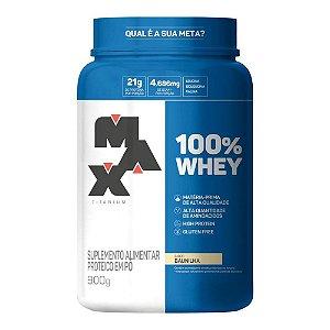 100% Whey Concentrado (900g) - Max Titanium