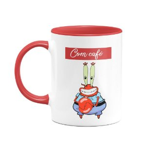 Caneca Sr Sirigueijo - Com café, sem café!
