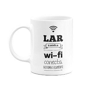 Caneca - Lar onde Wifi conecta