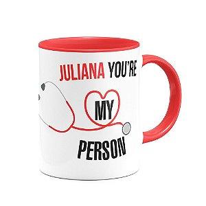 Caneca B-red Greys Anatomy - You're My Person com nome personalizado