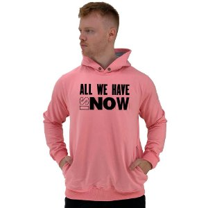 Blusa Moletom Masculino MXD Conceito Com Touca All We Have Is Now