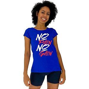 Camiseta Babylook Feminina MXD Conceito No Pain No Gain