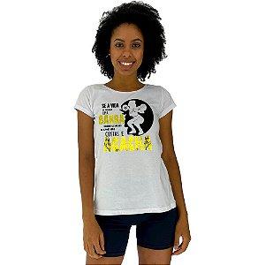 Camiseta Babylook Feminina MXD Conceito Pegue a Barra e Agache