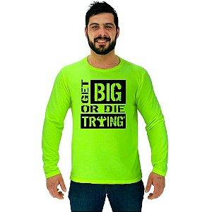 Camiseta Manga Longa Moletinho MXD Conceito Ficar Grande Get Big Or Die Traing
