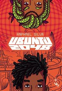 Ubuntu 2048 - Raphael Silva & Inara Régia (Isdruxula) (PROMO SALÃO DO LIVRO POLITICO)