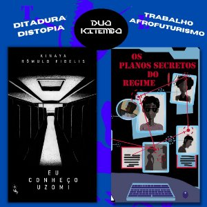 Eu Conheço Uzomi & Os Planos Secretos do Regime #DuoKitembo (FRETE INCLUSO)