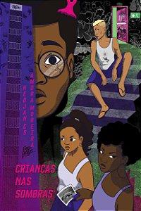Crianças nas Sombras - Hedjan CS & Amora Moreira