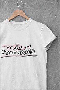 Camisa Mãe Empreendedora
