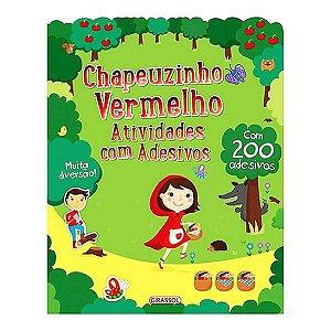 Atividades com 200 Adesivos Incríveis - Chapeuzinho Vermelho