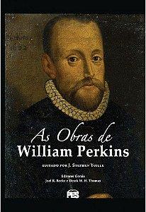As Obras de William Perkins / William Perkins