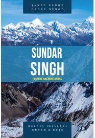 Sundar Singh - Série heróis cristãos ontem & hoje