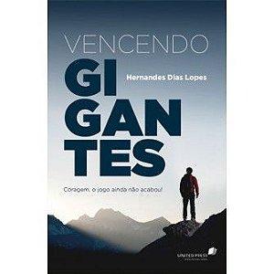 Vencendo Gigantes / Hernandes Lopes
