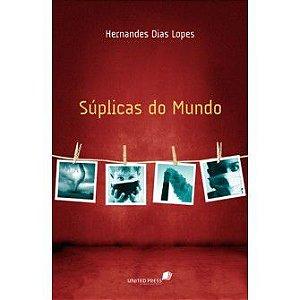Suplicas Do Mundo / Hernandes Lopes
