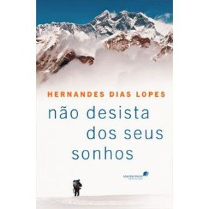 Nao Desista Dos Seus Sonhos / Hernandes Lopes