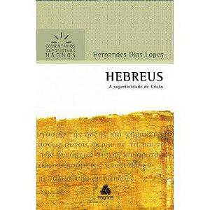 Hebreus Comentarios Expositivos / Hernandes Lopes