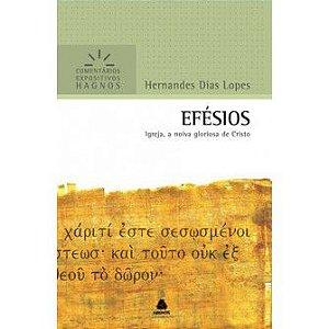 Efésios - Comentários Expositivos / Hernandes D. Lopes