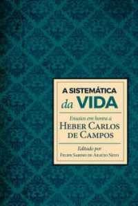 A Sistemática Da Vida / Heber Carlos Campos Jr