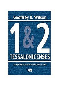 1 e 2 Tessalonicenses / Geoffrey Wilson