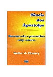 Sinais dos Apóstolos / W. J. Chantry