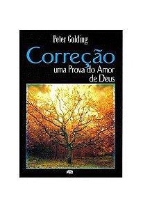 Correção: Uma prova do amor de Deus / Peter Golding