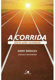 A Corrida diária pela santidade / Jerry Bridges