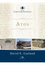 Atos - Série comentário expositivo / David E. Garland