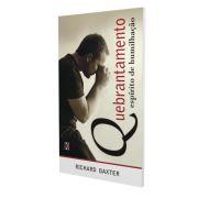 Quebrantamento: Espírito de Humilhação / Richard Baxter