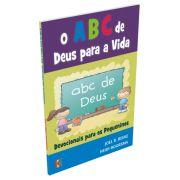 O ABC de Deus para a Vida: Devocionais para os pequeninos / Joel Beeke e Heidi Boorsma