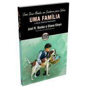 Como Deus Mandou um Cachorro para Salvar uma Família e Outras Histórias Devocionais / Joel Beeke & Diana Kleyn