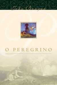 O Peregrino / John Bunyan
