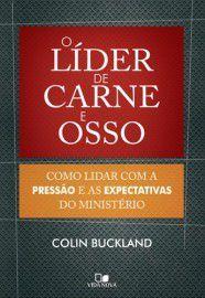 O Líder de carne e osso / Colin Buckland