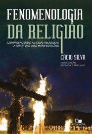 Fenomenologia da religião / Cácio Silva