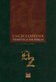 Enciclopédia temática da Bíblia / Shedd Publicações
