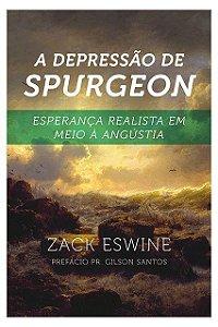 A Depressão de Spurgeon / Zack Eswine