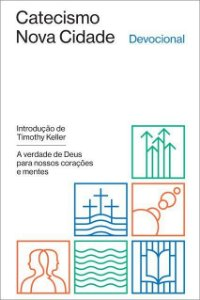 Catecismo Nova Cidade / W. A. Criswell