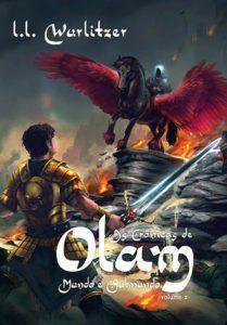 As Crônicas de Olam - Volume 2 / L. L. Wurlitzer