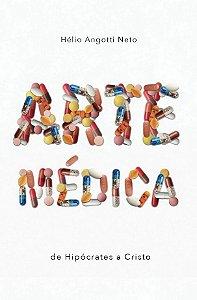 Arte Médica / Hélio Angotti Neto