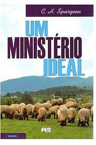 Um Ministério ideal - Vl. 2 / D. M. Lloyd-Jones