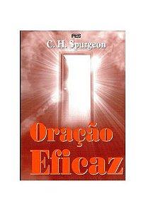 Oração Eficaz / C. H. Spurgeon
