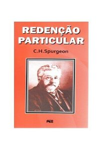 Redenção particular / C. H. Spurgeon