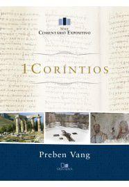 1Coríntios - Série comentário expositivo / Preben Vang