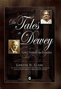 De Tales a Dewey / Gordon H. Clark