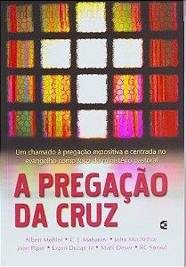 A Pregação da Cruz / Vários autores
