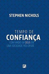 Tempo de confiança / Stephen Nichols